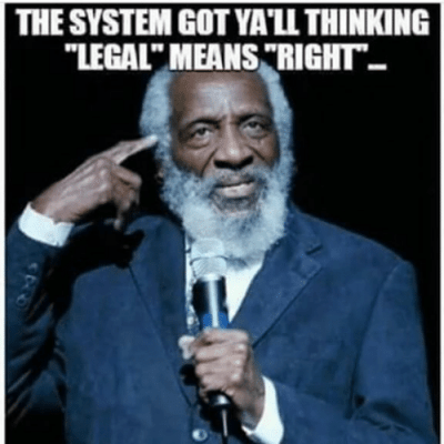 the-system-gotyall-thinking-legal-means-right-but-remember-slavery-4386242